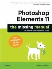 Photoshop Elements 11: The Missing Manual by Brundage, Barbara, Good Book