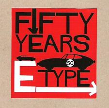 50 Fifty Years E-Type, Jaguar E Type Sticker, Vintage Sports Car Racing Decal