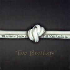 MASSIMO PIRONE & BILL REICHENBACH - TWO BROTHERS JAZZ  - Stefano Sabatini e ....