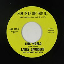 Sweet Soul 45 - Larry Saunders - This World - Sound Of Soul - mp3