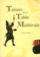 Livre trésors de la table médiévale tome 1  Kilij et Tabakh book