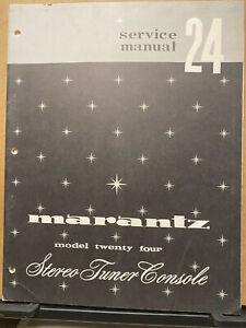 Original Service Manual for the Marantz Model 24 Twenty Four Tuner Console