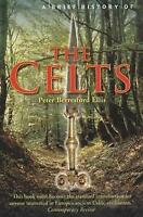 A Brief History of the Celts (Brief Histories), Ellis, Peter, Excellent Book