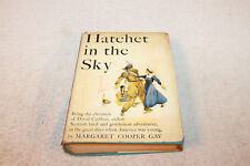 1954 Hatchet in the Sky by Margaret Cooper Gay Hb/Dj 1st Edition