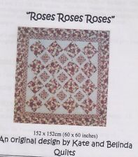 CLEARANCE - Roses Roses Roses - pieced quilt PATTERN - Kate & Belinda Quilts