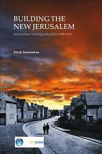 Building the New Jerusalem: Architecture, Housing and Politics 1900-1930 (EP 82)