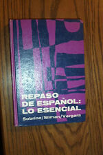 REPASO DE ESPANOL LO ESENCIAL 1972 SILMAN, VERGARA, SOBRINO SPANISH TO ENGLISH