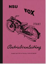 NSU Fox 2-Takt Bedienungsanleitung Handbuch Betriebsanleitung Owner's Manual