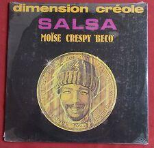 MOISE CRESPY BECO LP ORIG FR  SALSA  DIMENSION CREOLE  NEUF SCELLE