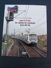 DVD Rail Passion EOLE a 10 ans en cabine d'un MI 2N