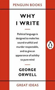 Penguin Great Ideas : Why I Write by Orwell, George Paperback Book The Cheap