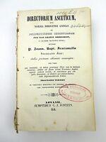 Antique Directorium Asceticum 1848 John Baptist Scaramelli In Latin 15B