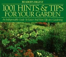 1001 Hints and Tips for Your Garden by Reader's Digest Editors (1996, Hardcover)