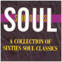 Various Soul Shots (A Collection Of Sixties Soul Classics) CD Rhino Records 1988