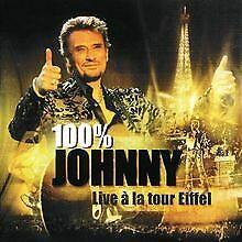 100% Johnny - Live a la Tour Eiffel de Hallyday,Johnny   CD   état bon