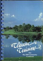 Classic Cuisine Bay Hill Community Cookbook 1985 Florida History Map Illusrated