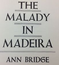 The Malady In Madeira By Ann Bridge 1969 First Edition Stated HC