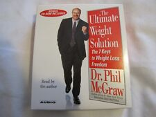 The Ultimate Weight Solution : The 7 Keys to Weight Loss Freedom by Phil...