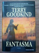 Fanucci Editore Fantasma Terry Goodkind