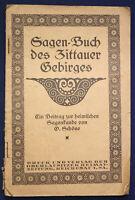 Original Prospekt Schöne Sagenbuch des Zittauer Gebirges um 1910 Sachsen sf