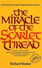 The Miracle of the Scarlet Thread by Richard Booker, Good Book