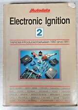 Autodata Electronic Ignition book 2 Vehicles introduced between 1987 and 1991