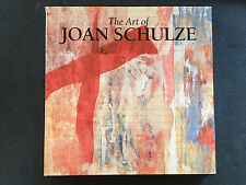Like New The Art of Joan Schulze by Joan Schulze; Dyana Curreri; Jette Clover