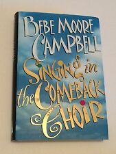 BEBE MOORE CAMPBELL SIGNED Singing in the Comeback Choir BOOK 1st