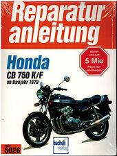 Reparaturanleitung Honda CB750 / CB 750 K / F Bol d´or ab Baujahr 1979 Bd 5026