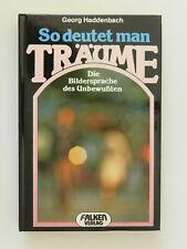 Georg Haddenbach So deutet man Träume Bildersprache des Unterbesußten Buch