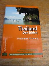 Thailand der Süden Von Bangkok bis Penang 2001 Stefan Loose
