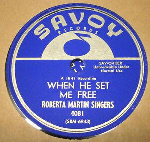 "RARE GOSPEL ROBERTA MARTIN SINGERS 78 "" WHEN HE SET ME FREE"" SAVOY 4081 UNPLAYED"