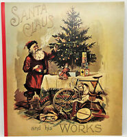 "Vintage CHRISTMAS BOOK ""Santa And His Works"" MINT Condition Rare! Shackman Co."
