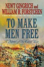 To Make Men Free: A Novel of the Civil War (Paperback or Softback)