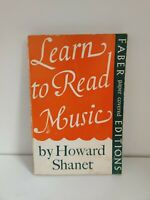 Learn To Read Music Howard Shanet 1957 Faber & Faber (d5)