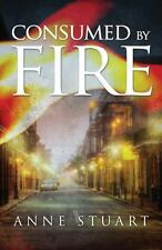 Consumed by Fire (Paperback or Softback)
