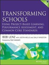 Transforming Schools Using Project-Based Learning, Performance Assessment, and C