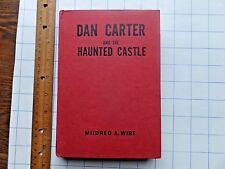 Dan Carter and the Haunted Castle. 1951 Mildred Wirt hardcover mystery.