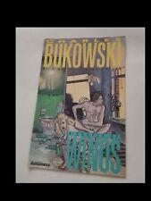 CHARLES BUKOSWKI e MATTHIAS SCHULTHEISS: A COUPLE OF WINOS del 1991 in inglese