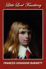 Little Lord Fauntleroy: By Frances Hodgson Burnett