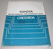 Repair Manual Toyota Cressida MX 73 GX 71 LX 70 RX Werkstatthandbuch 08/1984!