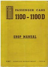 FIAT 1100 (103D 103G 103H) 1100D (103G1 103G8) ORIG. 1964 FACTORY SERVICE MANUAL