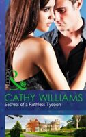 Secrets of a Ruthless Tycoon (Modern),Cathy Williams