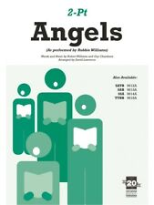 Robbie Williams Angels 2-part Learn to Sing Choir Vocal Piano Sheet Music Book
