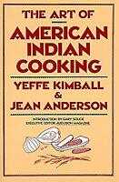 Art of American Indian Cooking Paperback Yeffe Kimball