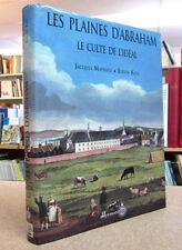 LES PLAINES D'ABRAHAM. LE CULTE DE L'IDÉAL. PAR JACQUES MATHIEU & EUGEN KEDL.