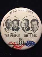 "Who Decides? The People The Pros In 1968 Pinback Button Pin 2-/4"" Nixon Humphrey"