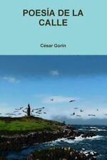 Poesia de la Calle by Cesar Goran (2014, Paperback)