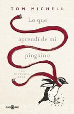 Lo que aprendi de mi pingino / The Penguin Lessons: What I Learned from a Remar