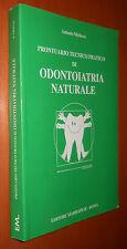 MICLAVEZ, prontuario tecnico pratico di odontoiatria naturale - Marrapese, 1998